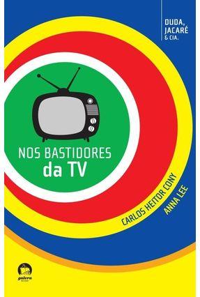 Nos Bastidores da TV - Vol. 3 - Série Duda, Jacaré & Cia. - Cony,Carlos Heitor Lee,Anna pdf epub