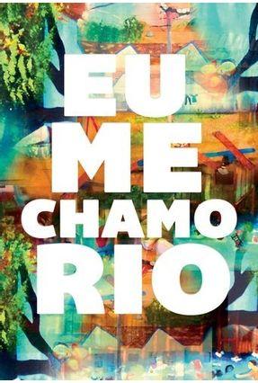 Eu Me Chamo Rio - Ludemir,Julio Salles,Écio pdf epub