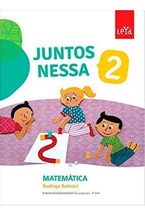 Juntos Nessa - Matemática - Vol. 2 - Col. Juntos Nessa - Balestri,Rodrigo   Hoshan.org