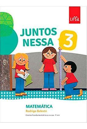 Juntos Nessa - Matemática - Vol. 3 - Col. Juntos Nessa - Balestri,Rodrigo pdf epub