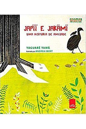 Japii e Jakãm - Uma História de Amizade - Yaguarê Yamã   Nisrs.org