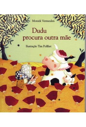 Dudu Procura Outra Mãe - Vermeulen,Moniek | Tagrny.org