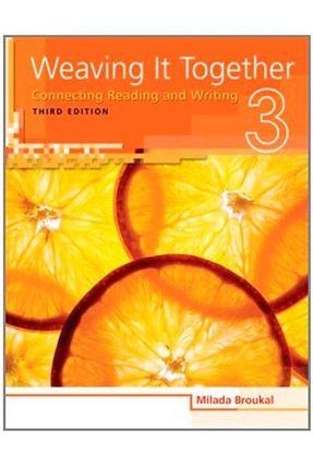 Weaving It Together 3 - Student Book - Broukal,Milada   Nisrs.org