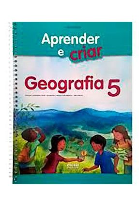 Aprender e Criar - Geografia - Ensino Fundamental - 5º Ano - Junqueira,Silas   Tagrny.org