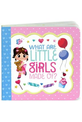 What Are Little Girls Made Of? - Little Bird Greetings - Birdsong,Minnie | Nisrs.org