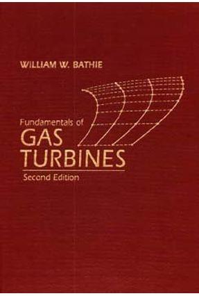 Fundamentals Of Gas Turbines 2nd Edition - Bathie   Hoshan.org