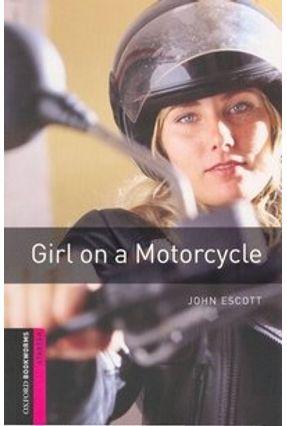 Girl On A Motorcycle - Escott,John   Hoshan.org