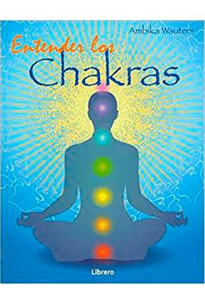 Entender Los Chakras - Wauters,Ambika | Hoshan.org