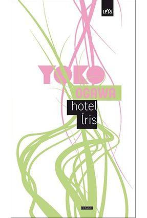 Hotel Íris - Ogawa,Yoko Ogawa,Yoko pdf epub