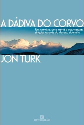 A Dádiva do Corvo - Nova Ortografia - TURK,JON | Hoshan.org
