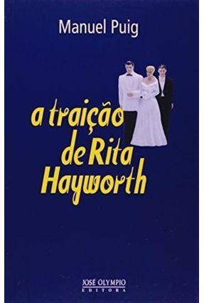 A Traição de Rita Hayworth - Puig,Manuel pdf epub