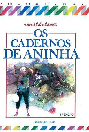 Os Cadernos de Aninha - Claver,Ronald | Hoshan.org