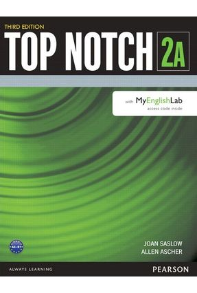 Top Notch 2 - Student's With My English Lab - Split A - 3Rd Edition - Saslow,Joan Ascher,Allen | Hoshan.org