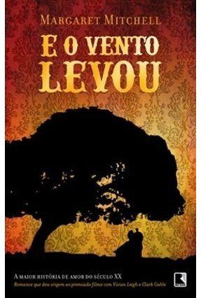 E o Vento Levou - Mitchell,Margaret | Hoshan.org