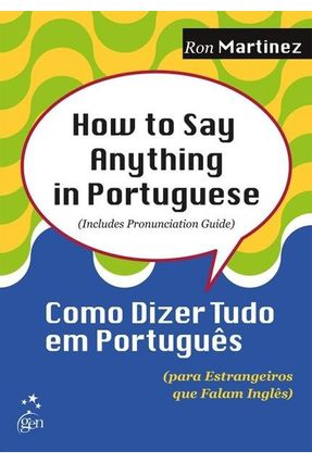 How To Say Anything In Portuguese - Ron Martinez | Hoshan.org