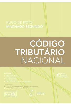 Código Tributário Nacional - 6ª Ed. 2017 - Segundo,Hugo de Brito Machado   Tagrny.org