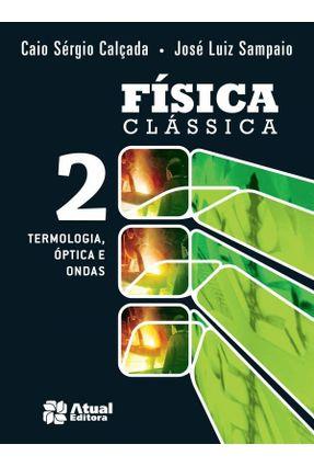 Usado - Física Clássica - Vol. 2 - Termologia, Óptica e Ondas -  pdf epub