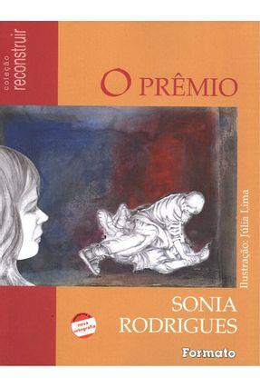 Edição antiga - O Prêmio / a Iliada - Nova Ortografia - Col. Reconstruir - Rodrigues,Sônia pdf epub