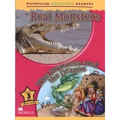 Real Monsters / The Princess And The Dragon - Macmillan Children's Readers