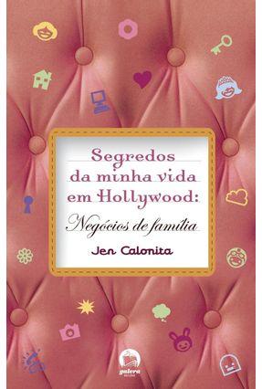 Segredos da Minha em Hollywood - Negócios de Família - Calonita,Jen pdf epub