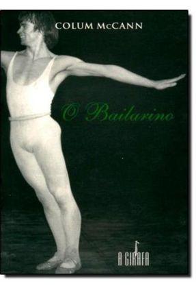 O Bailarino - Mccann,Colum | Hoshan.org