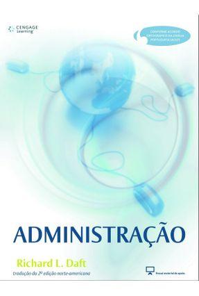Administração - 2ª Ed. - Daft,Richard L. | Hoshan.org