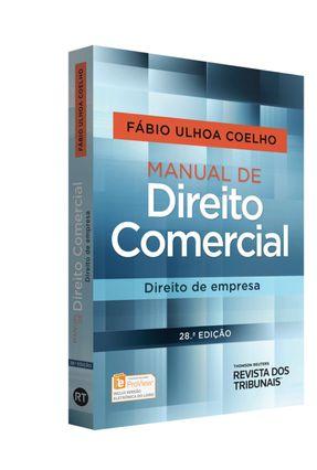 Manual de Direito Comercial - Direito de Empresa - 28ª Ed. 2016 - Fábio Ulhoa Coelho   Tagrny.org