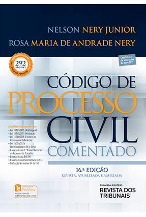 Código de Processo Civil Comentado - Nery Jr,Nelson Nery,Rosa Maria de Andrade | Hoshan.org