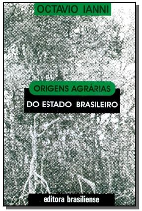 Origens Agrarias Do Estado Brasileiro