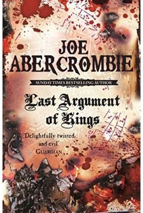 Last Argument Of Kings -  The First Law 3 - Abercrombie,Joe | Tagrny.org