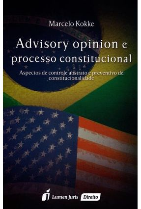 Advisory Opinion e Processo Constitucional - Kokker,Marcelo   Tagrny.org