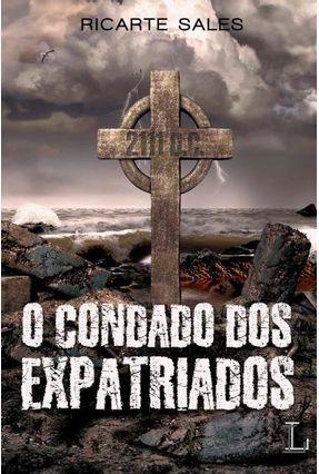 O Condado Dos Expatriados - Ricarte Sales | Tagrny.org