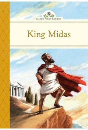 King Midas - Silver Penny Stories - Olmstead,Kathleen   Hoshan.org