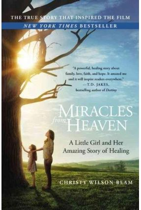 Miracles From Heaven - Beam,Christy Wilson | Tagrny.org