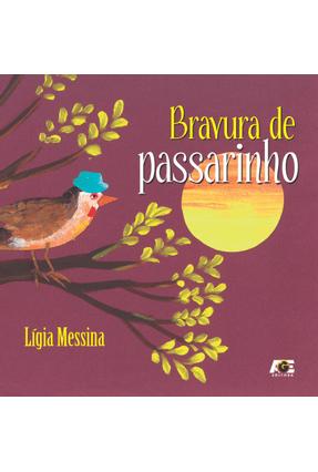 Bravura de Passarinho - Messina ,Lígia | Tagrny.org