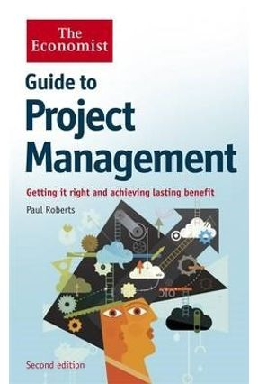 Guide To Project Management - Roberts,Paul | Hoshan.org