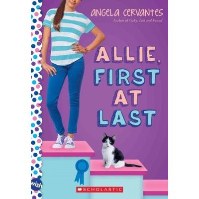 Allie, First At Last -  A Wish Novel