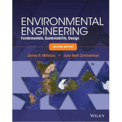 Environmental Engineering - Fundamentals Sustainability Design 2nd Edition