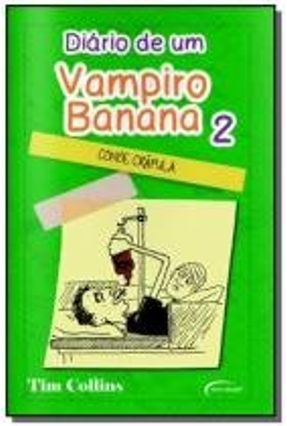 Diario De Um Vampiro Banana - Vol 02