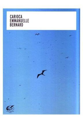 Carioca - Emmanuelle Bernard - Bernard,Emmanuelle | Tagrny.org