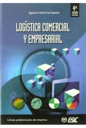 Logistica Comercial Y Empresarial - SORET LOS SANTOS ,IGNACIO pdf epub
