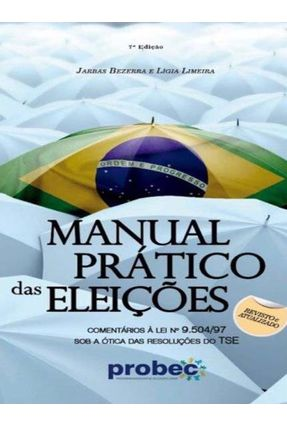 Manual Pratico das Eleicoes - Jarbas Bezerra Ligia Limeira pdf epub
