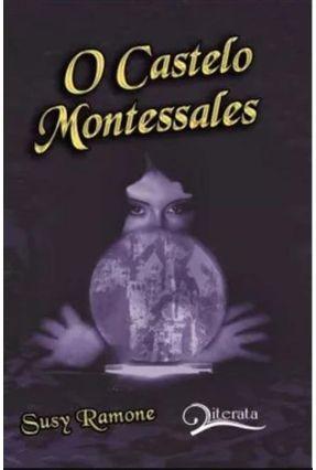 O Castelo de Montessales - Ramone,Susy | Hoshan.org