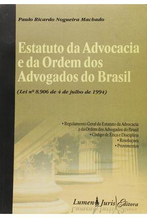Estatuto da Advocacia e da Ordem dos Advogados do Brasil - Machado,Paulo   Tagrny.org