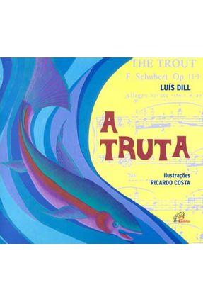 A Truta - Dill,Luis   Hoshan.org