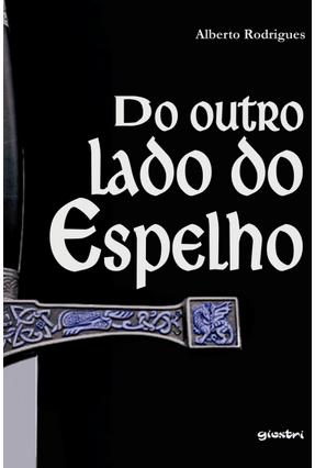 Do Outro Lado do Espelho - Rodrigues,Alberto   Hoshan.org