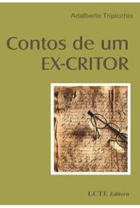 Contos de Um Ex-critor - Tripicchio,Adalberto pdf epub