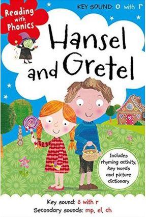 Hansel And Gretel - Reading With Phonics - Greening,Rosie   Hoshan.org