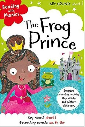 The Frog Prince - Reading With Phonics - Greening,Rosie   Hoshan.org