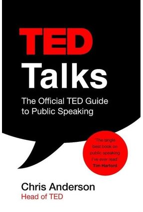 Ted Talks - The Official Ted Guide To Public Speaking - Anderson,Chris | Nisrs.org
